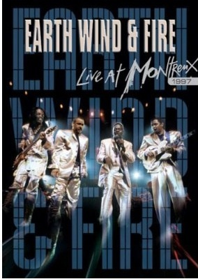 Earth, Wind And Fire - Live In Montreaux Jazz Festival 1997
