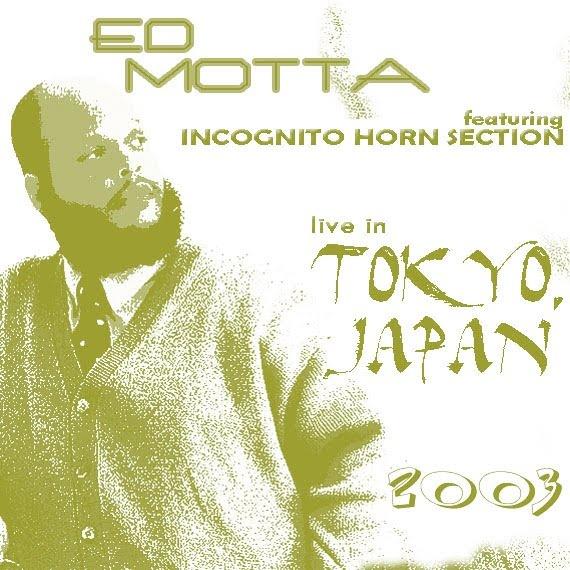 Ed Motta, Bluey и Incognito Horns, концерт в Токио (Blue Note 28-03-2003)