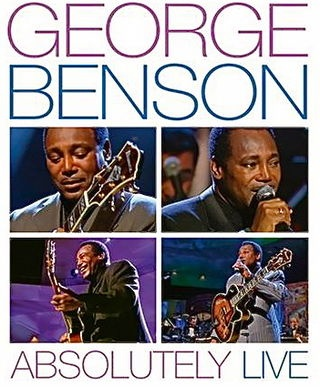 George Benson - Absolutely Live, 2000 г.