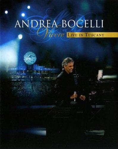 Andrea Bocelli: Vivere - Live In Tuscany (2008)