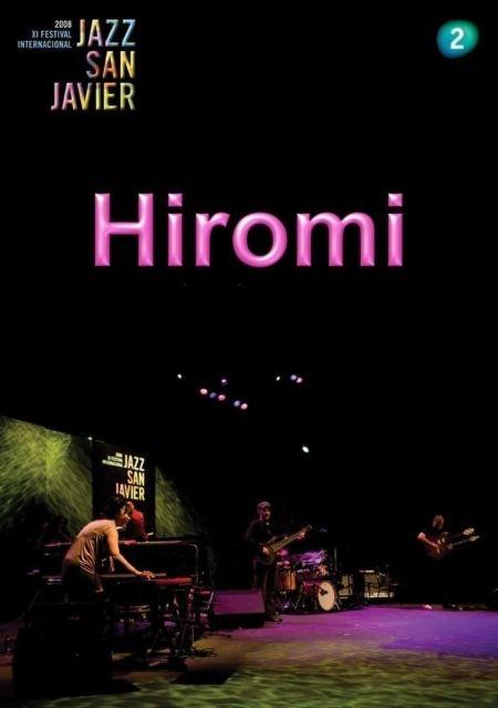 Hiromi Sonicbloom - Live at XI Festival de Jazz de San Javier