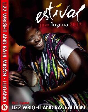 Концерт Lizz Wright и Raul Midón в рамках фестиваля Estival Jazz Lugano, 2012 год