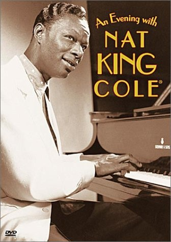 Nat King Cole в телевизионной передаче An Evening With Nat King Cole