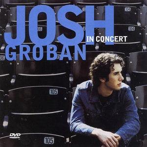 Josh Groban (Джош Гробан) с концертом под названием Josh Groban - In concert