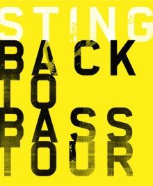 Стинг в России (тур - Back to Bass)
