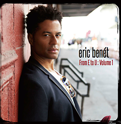 Eric Benet - From E to U vol. 1
